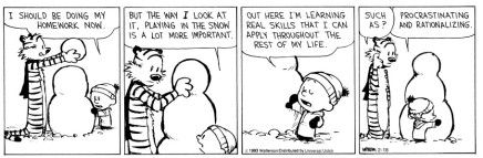An example of rationalization SOURCE: (Calvin and Hobbes)