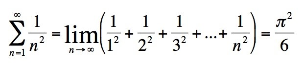Figure 2: Also known as the Basel problem, the proof for this sum was found by the great Leonhard Euler